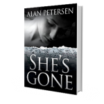 She's Gone by Alan Petersen - Kindle Thriller